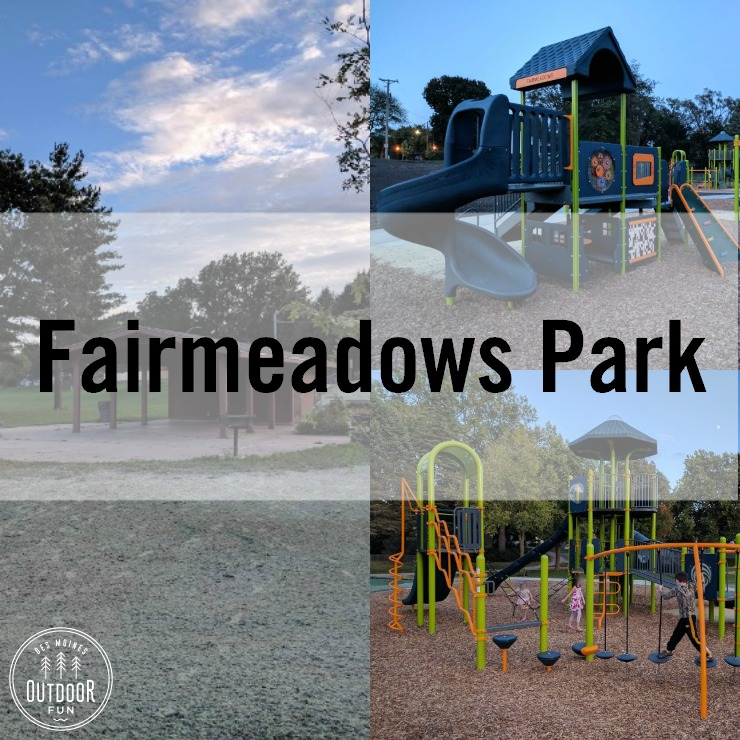 Fairmeadows Park West Des Moines Iowa
