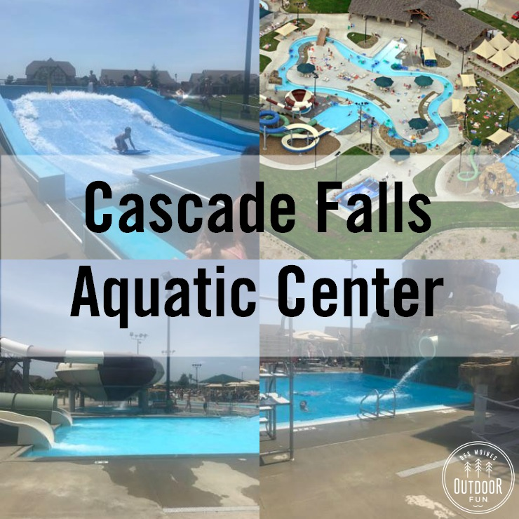 Cascade Falls Aquatic Center Ankeny Iowa