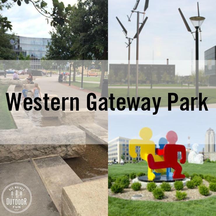 Western Gateway Park - Des Moines, Iowa