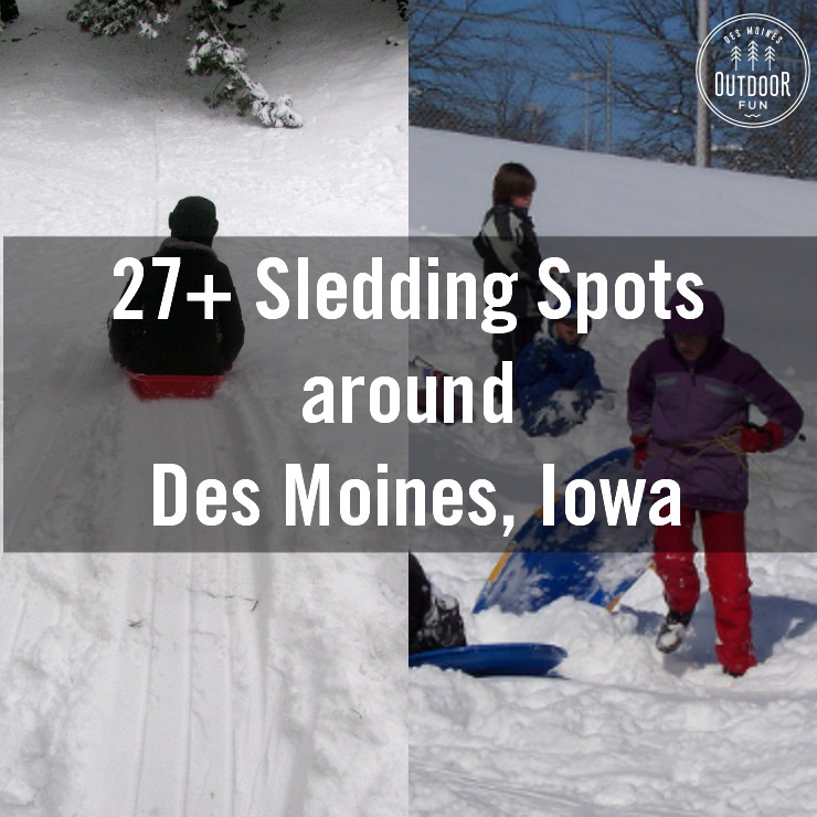 Places To Sled In Des Moines Iowa