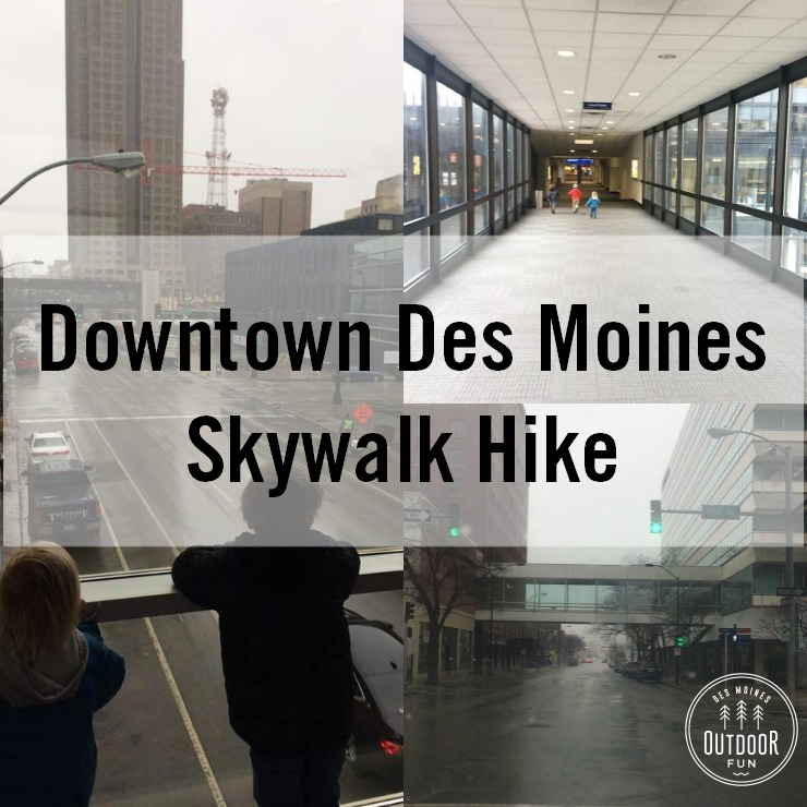 walking the downtown des moines skywalks