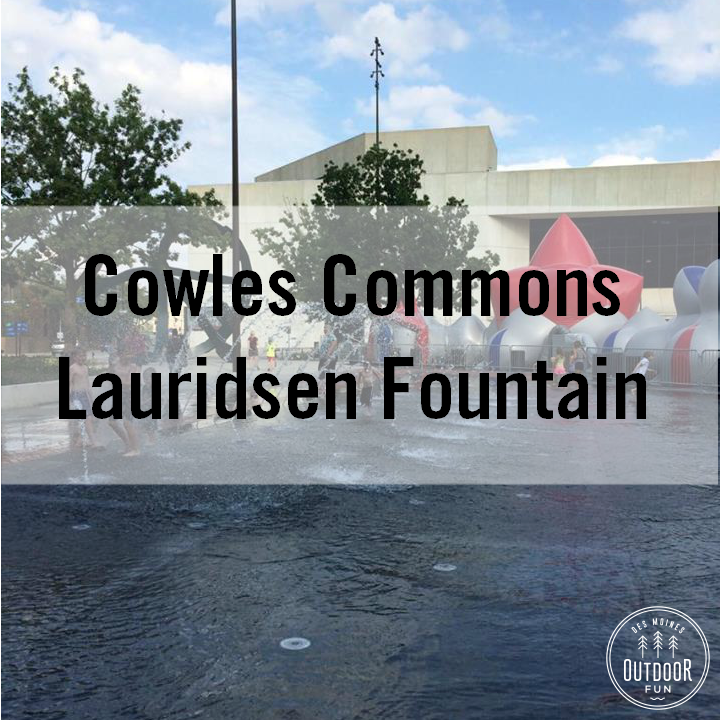 cowles commons sprayground downtown des moines