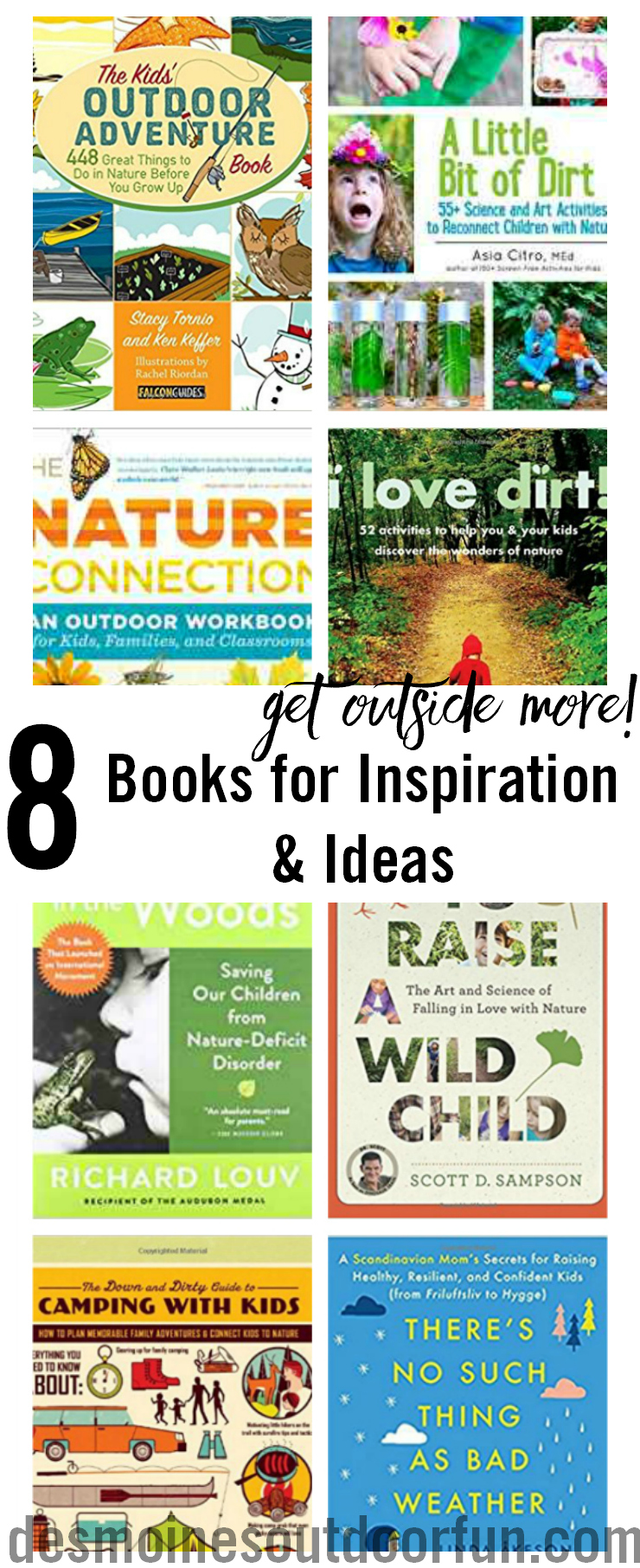 Check out this list of books for parents and teachers who want to get their kids outdoors more! A section of research based books explaining the benfits and a section of books with activities and ideas on what to do with kids outdoors. Lots of inspiration here! #parenting