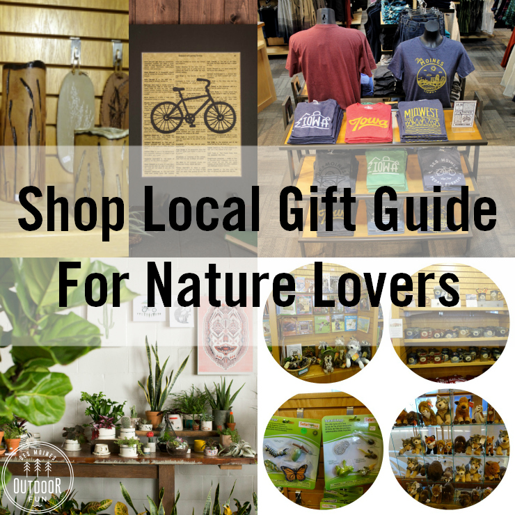 A Local Gift Guide In Des Moines, Iowa For Nature Lovers!