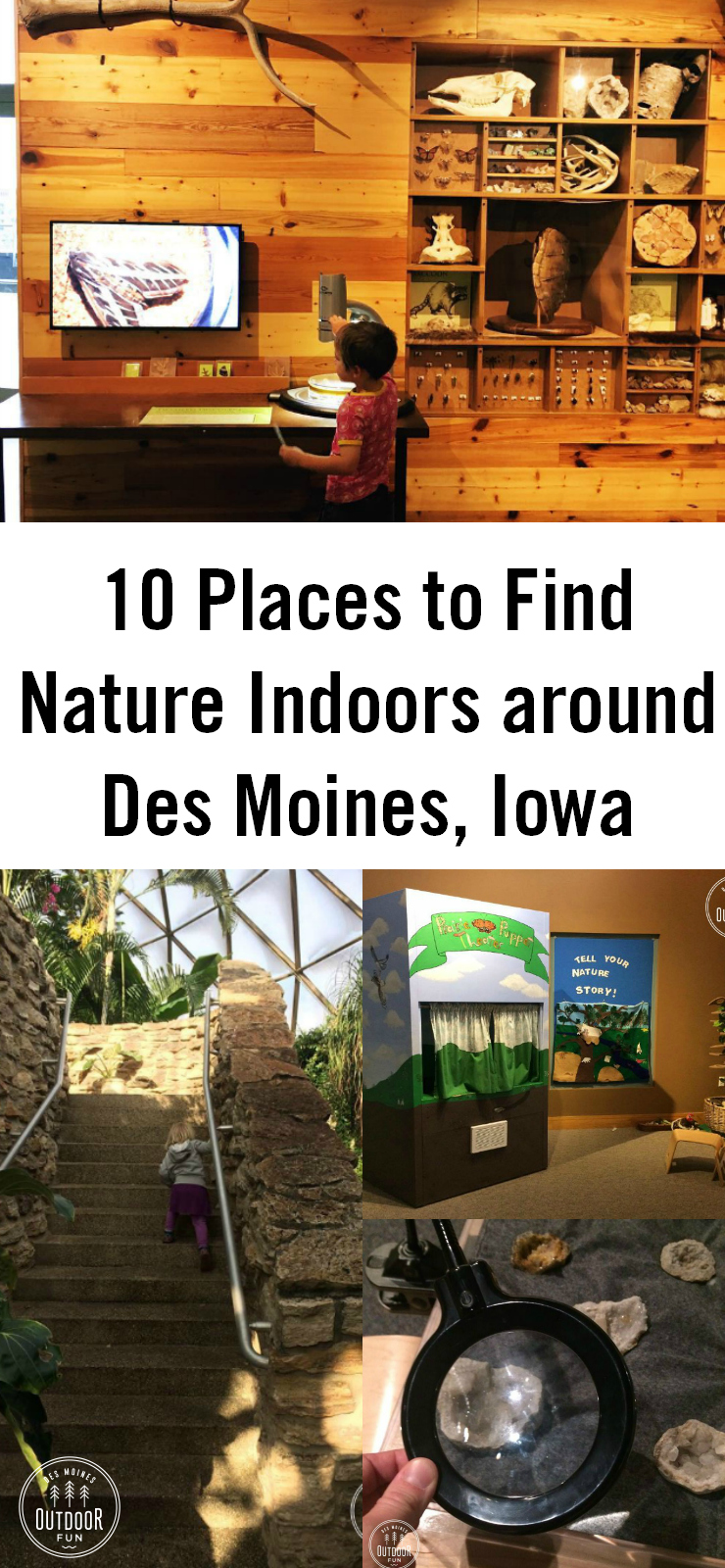 10 Places to enjoy nature and stay indoors, in the Des Moines, central Iowa area.