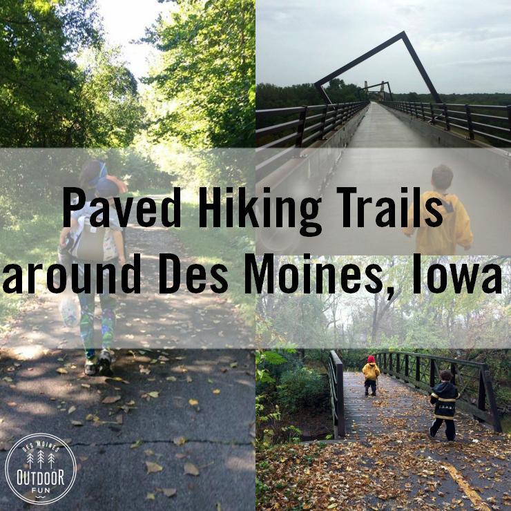 Paved Hiking Trails Around Des Moines Iowa