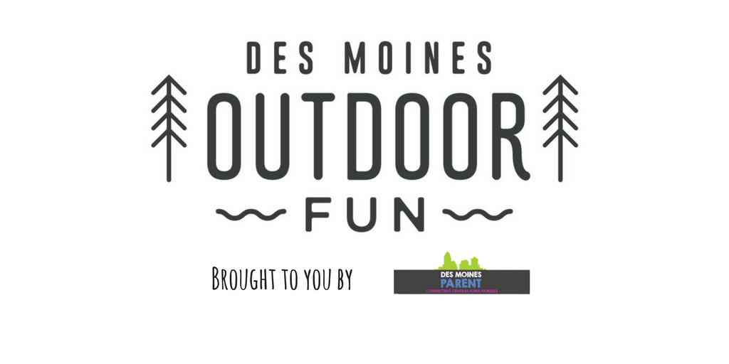 Des Moines Outdoor Fun