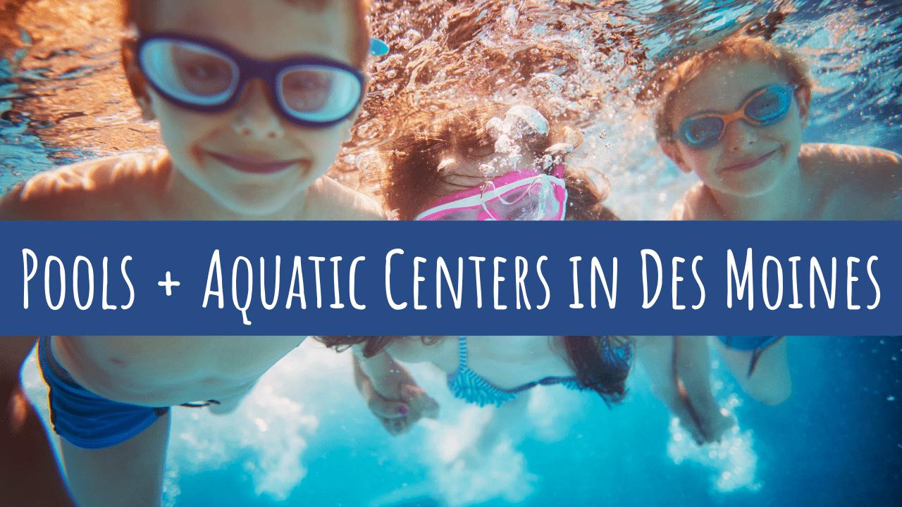 Pools in Des Moines, Swimming in Des Moines, Des Moines, Iowa, aquatic center