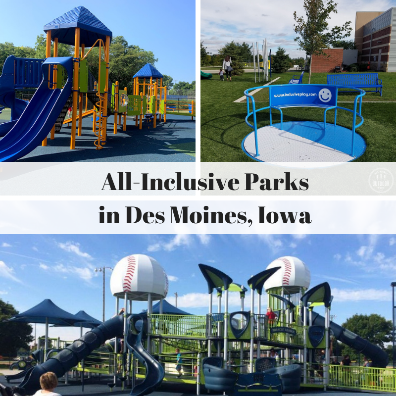 All Inclusive Parks in Des Moines, Des Moines, Iowa, parks